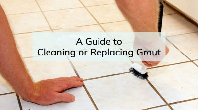 Guide to Cleaning or Replacing Grout
