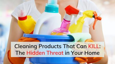 Cleaning Products That Can Kill