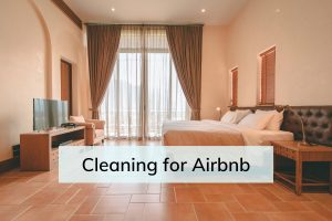 Airbnb Cleaning Guide